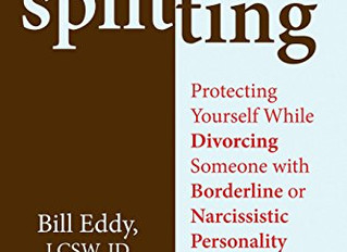 Splitting - Protecting Yourself While Divorcing Someone with Borderline or Narcissistic Personality