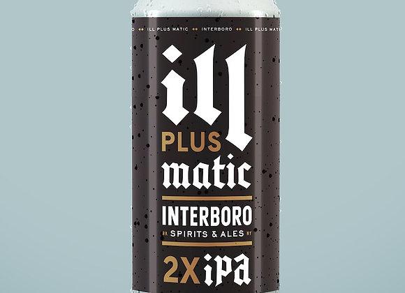 Interboro Ill Plus Matic (Hazy Double IPA - 4 Pack x 16 oz.)