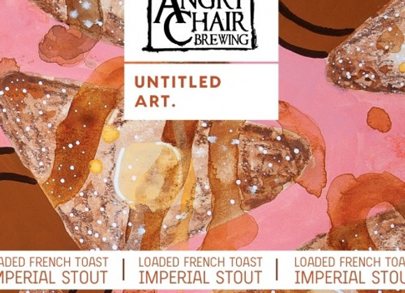 Untitled Art Loaded French Toast (Imperial Sweet Stout - 4 Pack x 16 oz.)