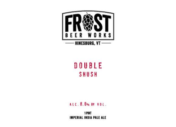 Frost Double Shush (Hazy Double IPA - 4 Pack x 16 oz.)