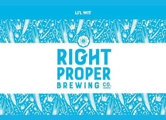 Right Proper Li'l Wit (Witbier - 6 Pack x 12 oz.)