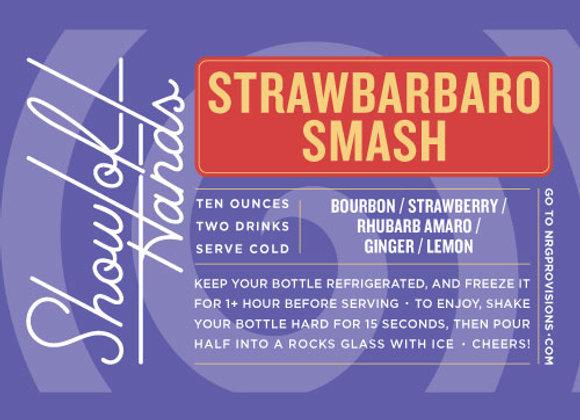 Strawbarbaro Smash - 10 Oz. Bottle (Serves 2)