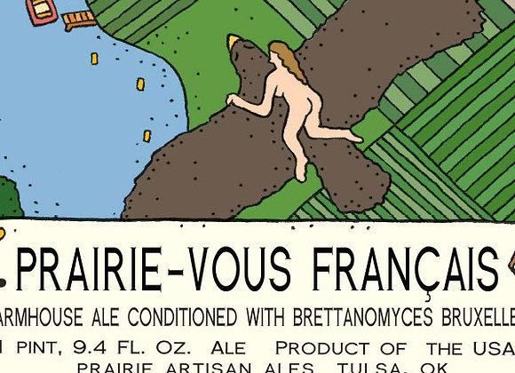 Prairie Prairie-Vous Francais 2016 (Saison - Single x 25.4 oz.)