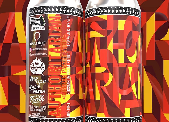 Short Throw Authoritarian (Imperial Sweet Stout - 4 Pack x 16 oz.)