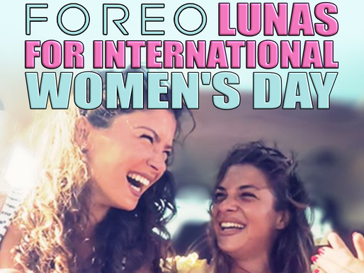 CELEBRATE INTERNATIONAL WOMEN'S DAY WITH 20% OFF FOREO LUNAS
