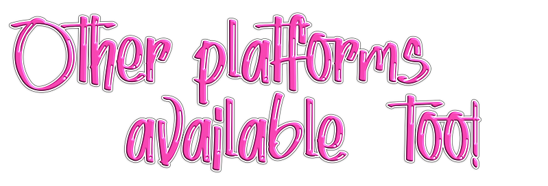 other platforms available too.png