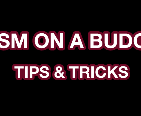 BDSM ON A BUDGET: Tips & Tricks