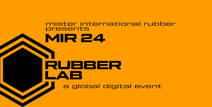 MR INTERNATIONAL RUBBER PRESENTS: MIR24 - RUBBER LAB