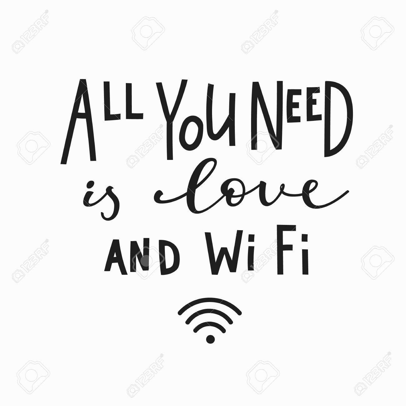 all you need is love and wifi