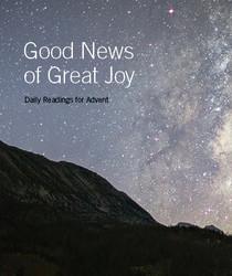 Good News of Great Joy (Advent Devotional)