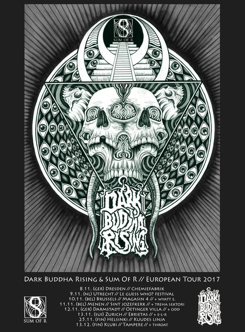 Sum Of R & Dark Buddha Rising: European-Tour 2017