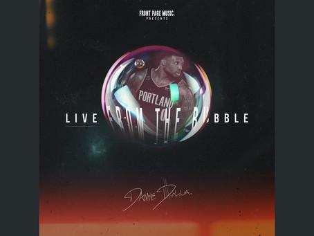 "Damian Lillard aka Dame D.O.L.L.A. Drops ""Live From The Bubble"" Mixtape"