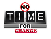 no-time-for change.jpg