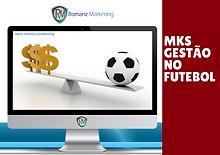 Gestão No Futebol | Romariz Marketing