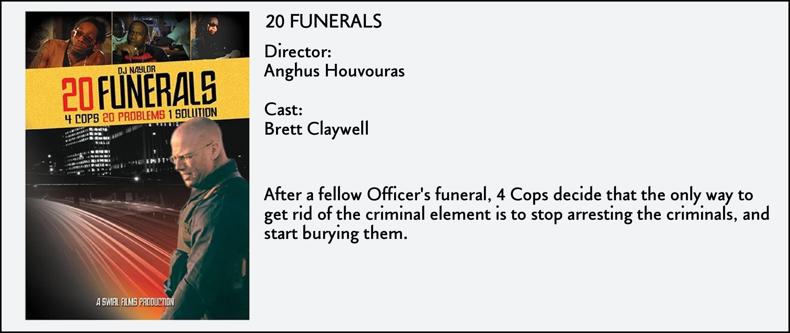 20 Funerals