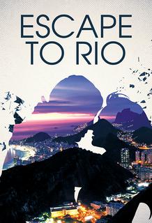 Escape to Rio