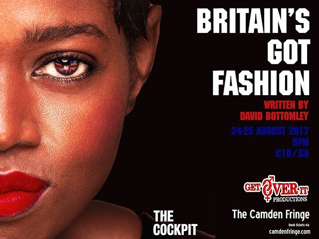 Flyers ready!! #Tickets now on sale  #BritainsGotFashion #Produced by _getoveritpro part of #CamdenF