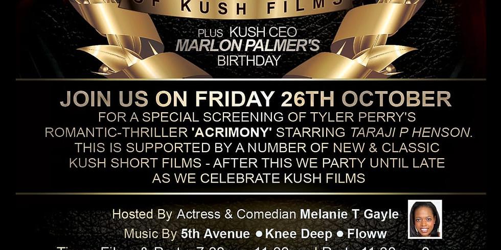 Kush Films 20 year Celebration and Film Screening