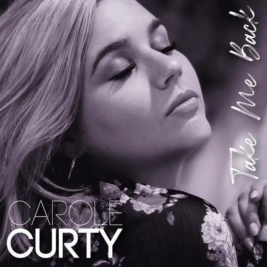 CAROLE CURTY I Take Me Back