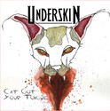 UNDERSKIN I Cat Got Your Tongue