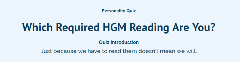 Which Required HGM Reading Are You?