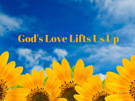 God's Love Lifts Us Up