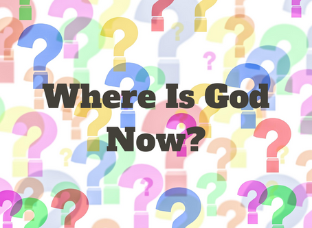 Where Is God Now?
