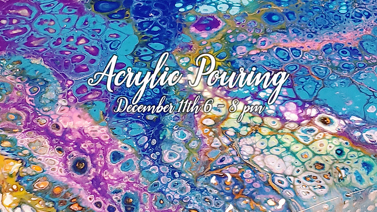 Acrylic Pouring | Fun & Easy Fluid Art for ALL Skill Levels