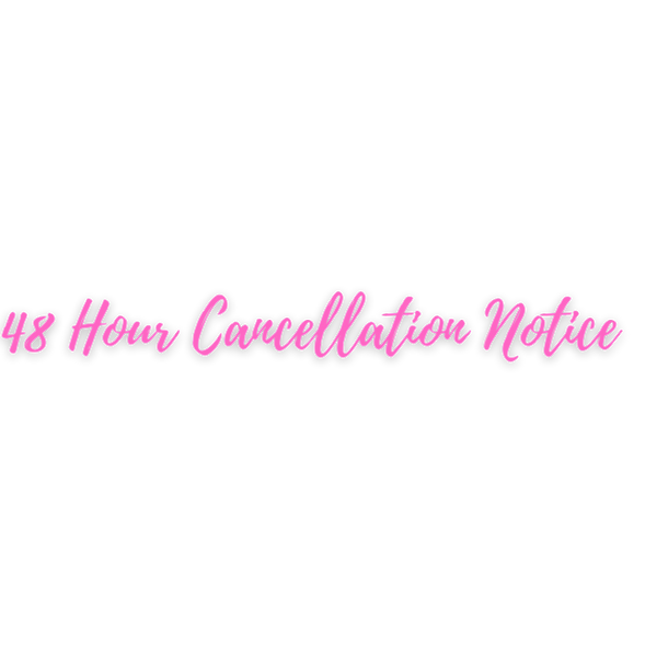 48 Hour Cancellation Notice.png