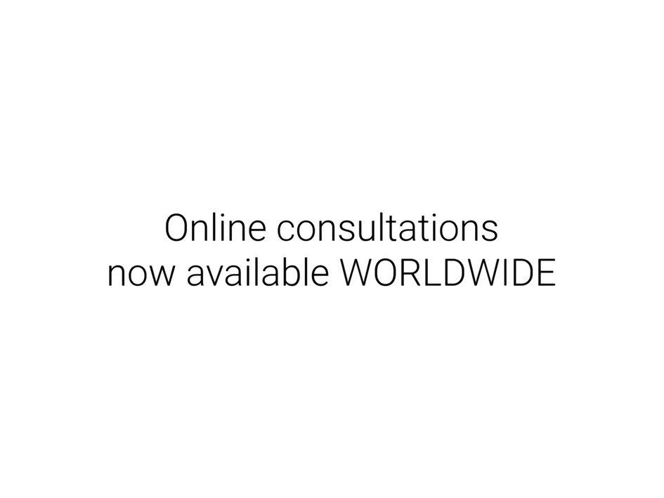 Consultations now avaliable worldwide