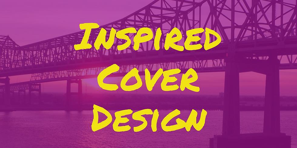 VIRTUAL WORKSHOP: Inspired Cover Design