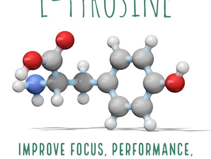 L-Tyrosine for Focus and Performance