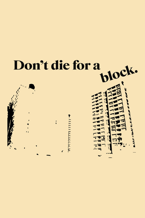 Don't die for a block.