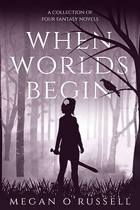 When Worlds Begin by Megan O'Russell
