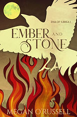 Ember and Stone, Ena of Ilbrea Book One