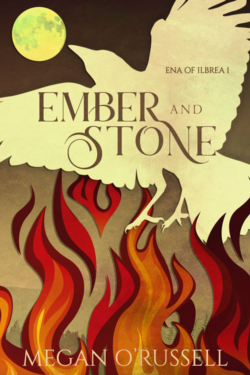 Ember and Stone by Megan O'Russell