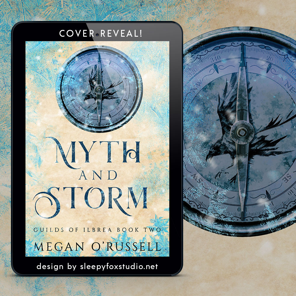 Myth and Storm, Book Two in Guilds of Ilbrea
