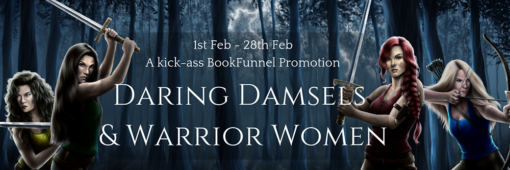 Daring Damsels & Warrior Women