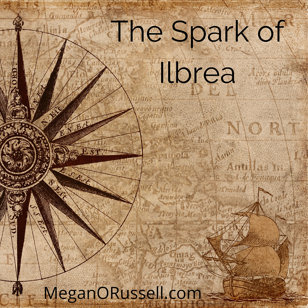 The Spark of Ilbrea