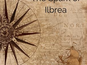 The Spark of Ilbrea