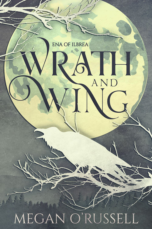 Wrath and Wing by Megan O'Russell