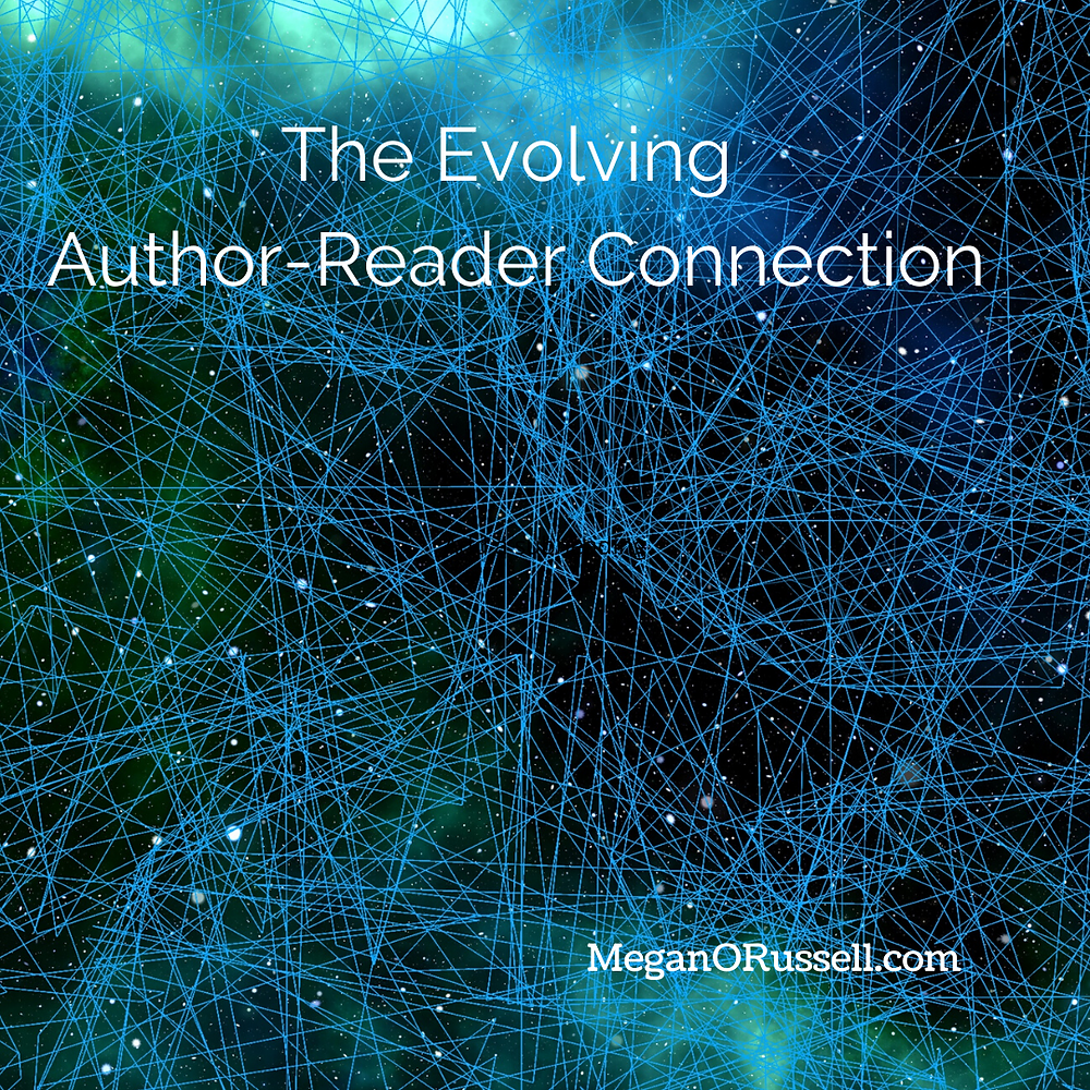 The Evolving Author-Reader Connection