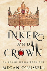 Inker and Crown, Guilds of Ilbrea Book One