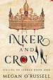 Inker and Crown, Guilds of Ilbrea, Book One