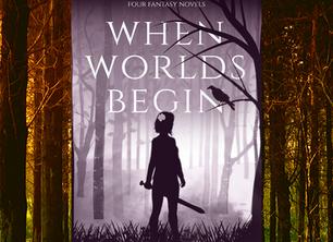 When Worlds Begin is Here!