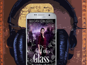 Girl of Glass: Complete Collection Audiobook Now Available!