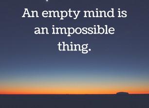 An Empty Mind