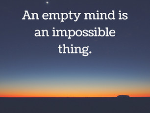 An Empty Mind