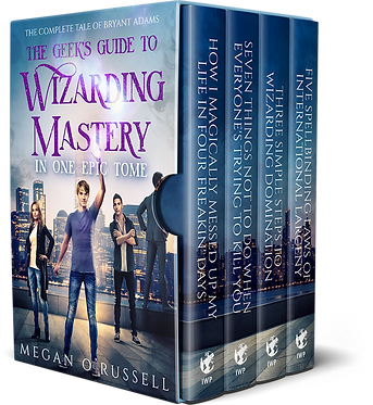 The Geek's Guide to Wizarding Mastery in One Epic Tome: The Complete Tale of Bryant Adams