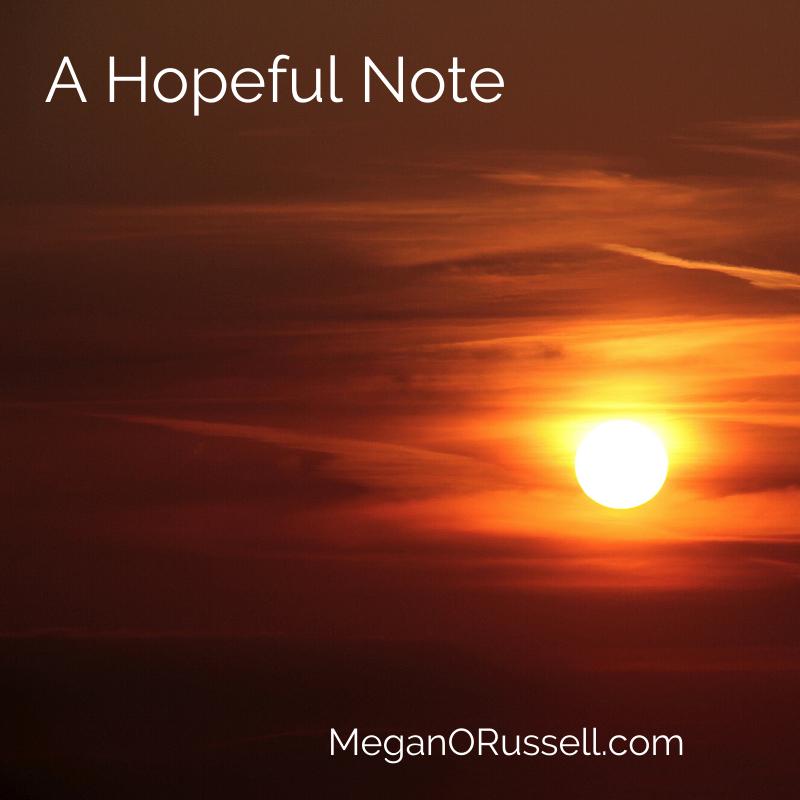 A Hopeful Note